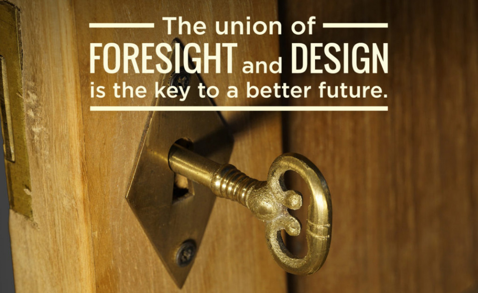 an old-fashioned key is inside the door stating that a union between foresight and design is needed