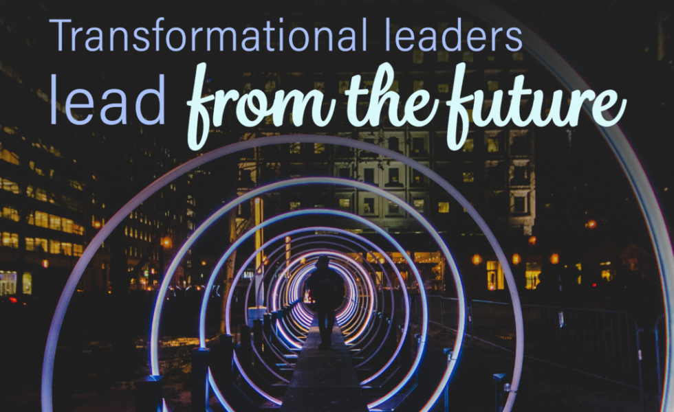 """Nigh time with person walking through a tunnel of neon lights. Picture has text that says """"transformational leaders lead from the future."""""""